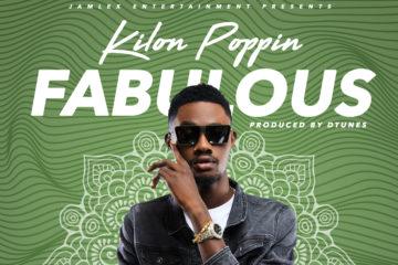 Fabulous – Kilon Poppin (Prod. D'tunes)