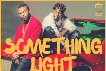 VIDEO: Falz ft. Ycee – Something Light
