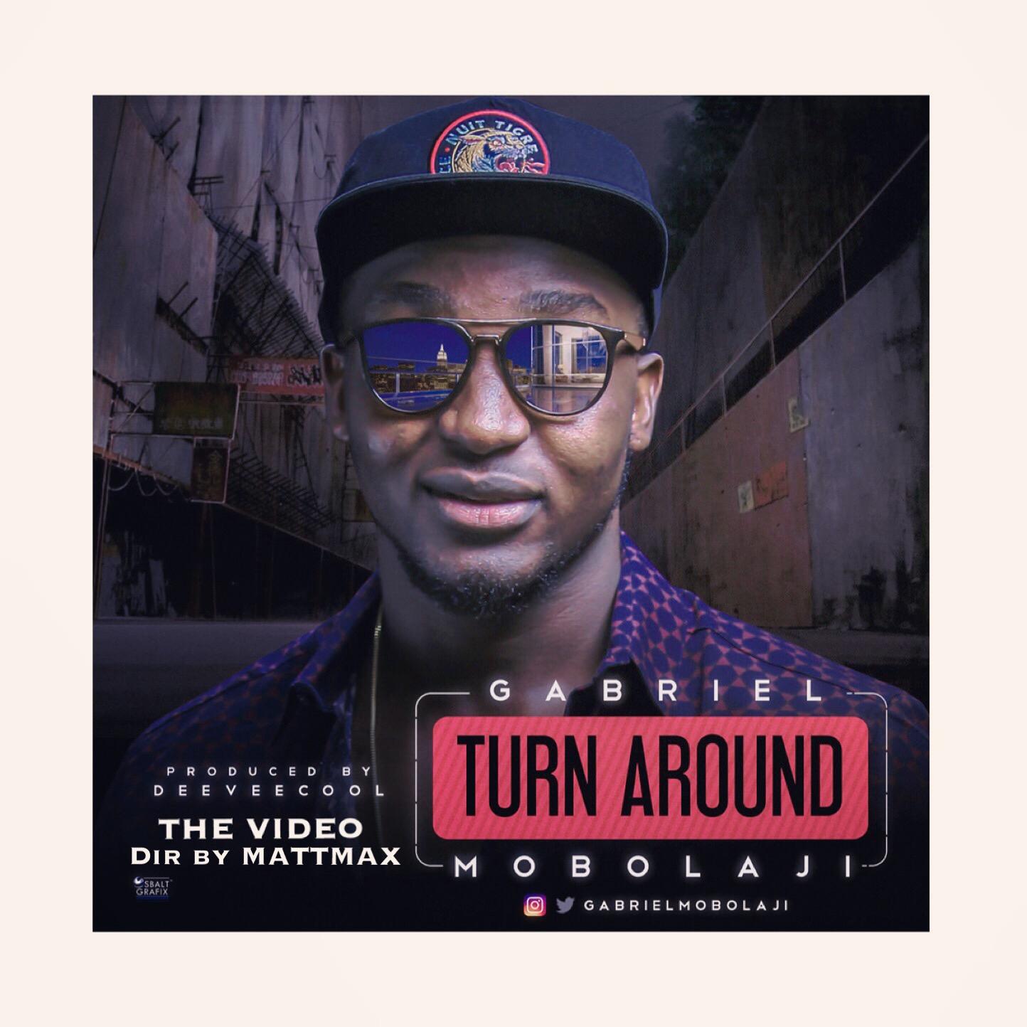 VIDEO: Gabriel Mobolaji – Turn Around (Dir. By Mattmax)