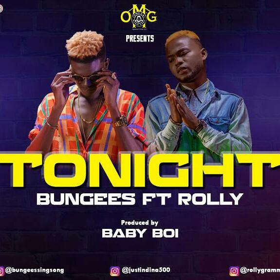 VIDEO: Bungees Ft. Rolly – Tonight