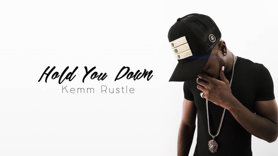 Kemm Rustle – Hold You Down