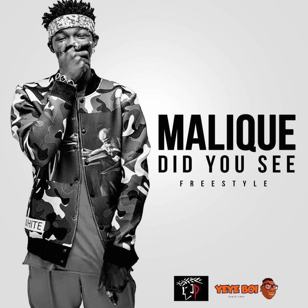 Malique – Did You See (Freestyle)