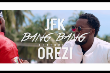 VIDEO: JFK – Bang Bang Ft. Orezi