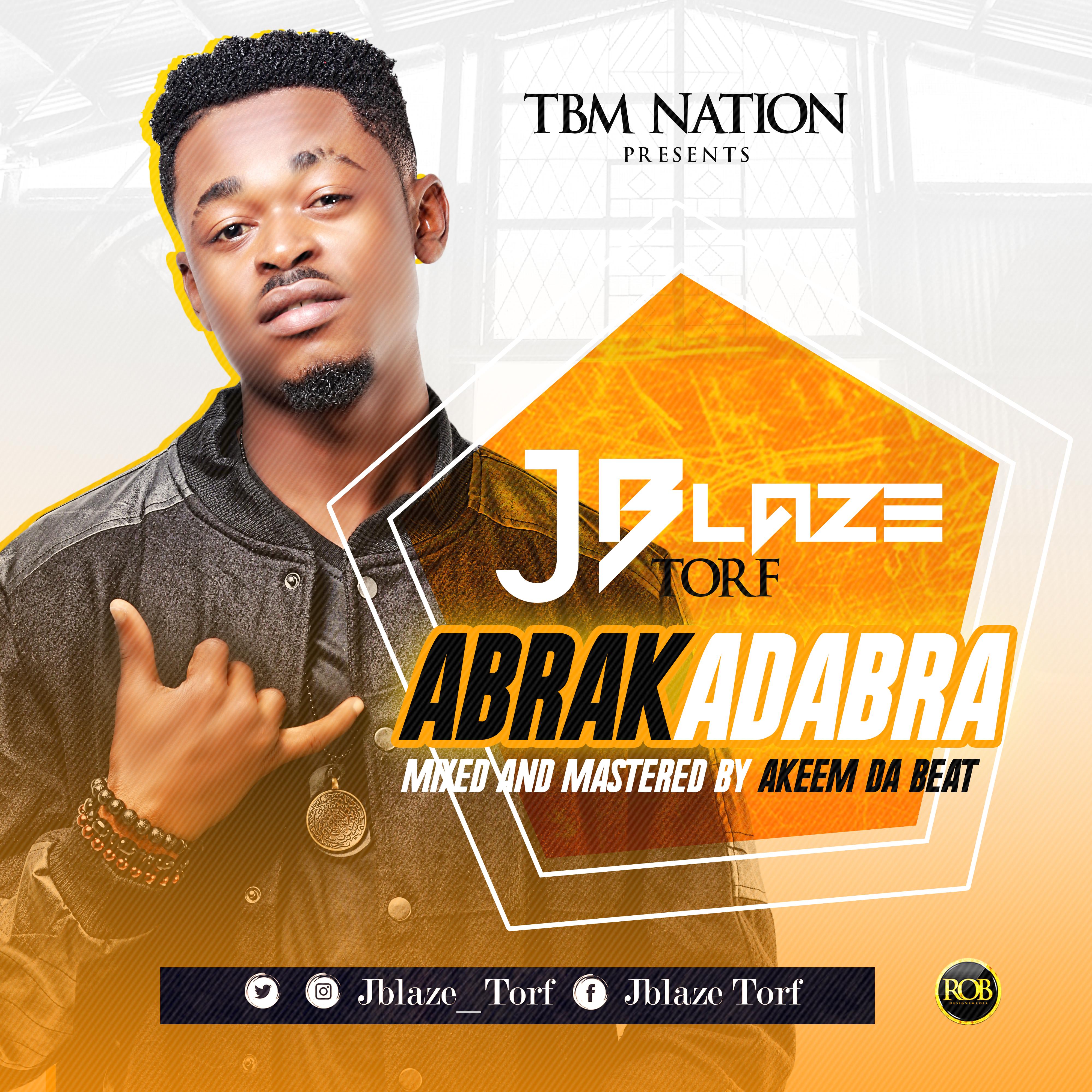VIDEO: JBlaze Torf – Abrakadabra