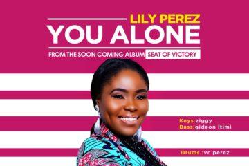 Lily Perez – You Alone