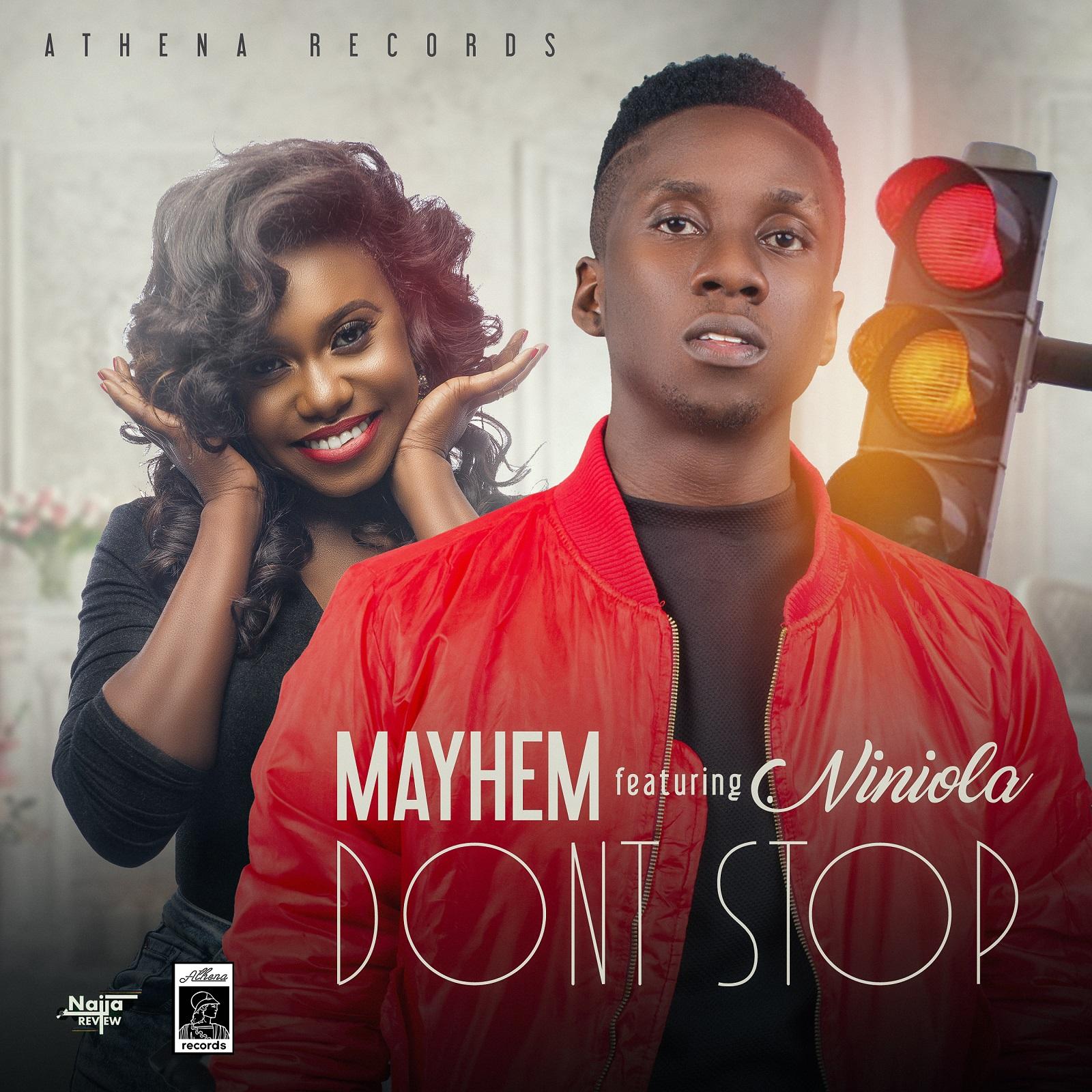 Mayhem ft. Niniola – Don't Stop
