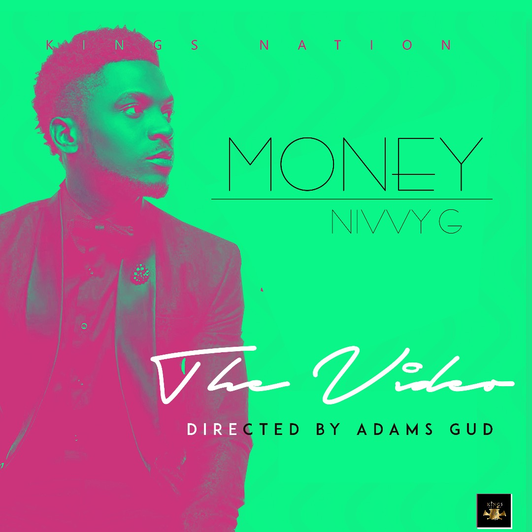 VIDEO: Nivvy G – Money (Dir Adams Gud)