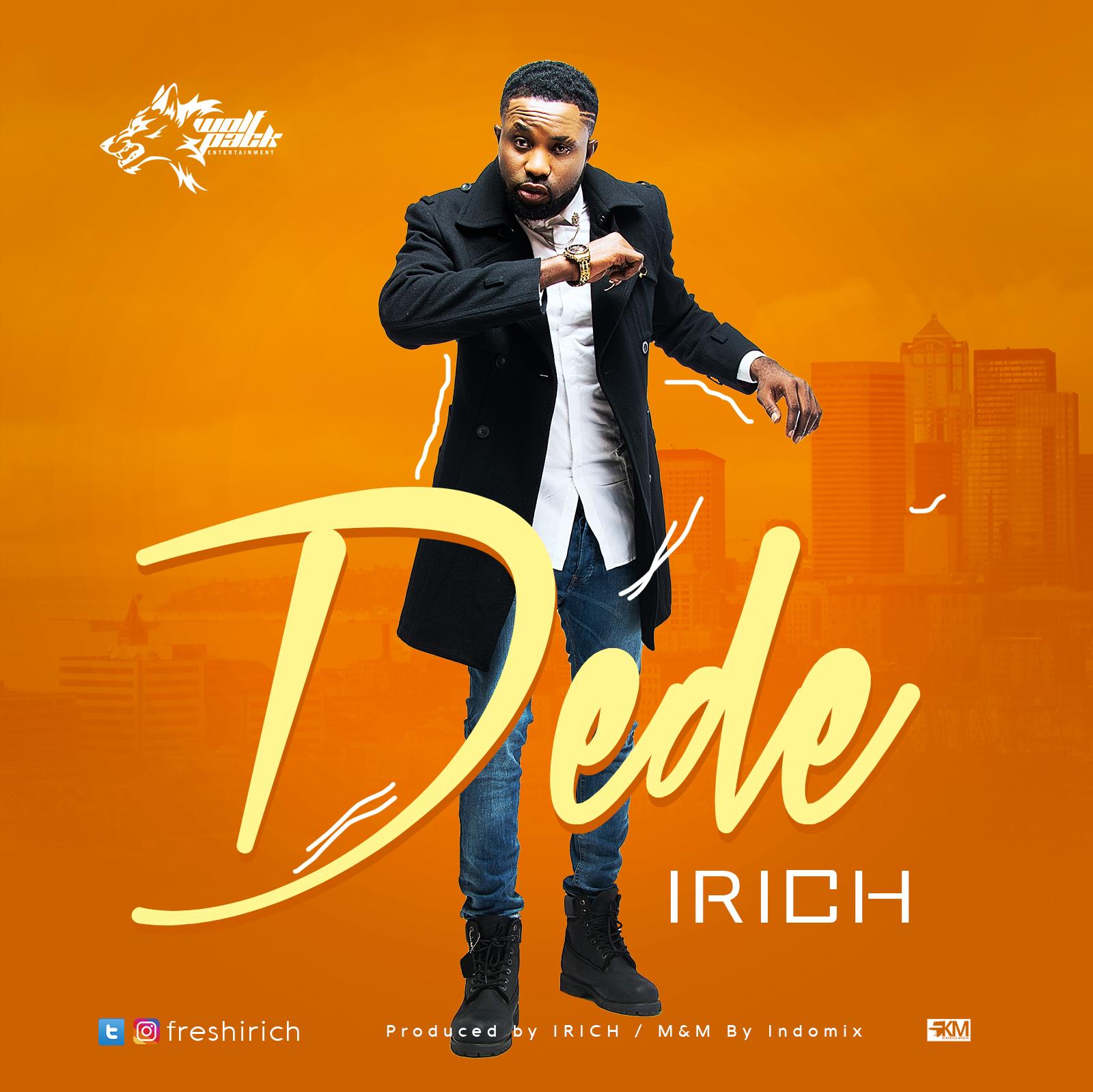 Irich – Dede