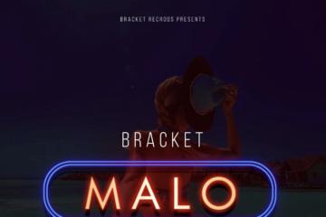 VIDEO: Bracket – Malo