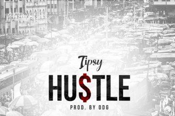 Tipsy – Hustle