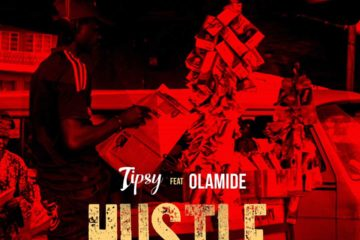 Tipsy ft. Olamide – Hustle (Remix)