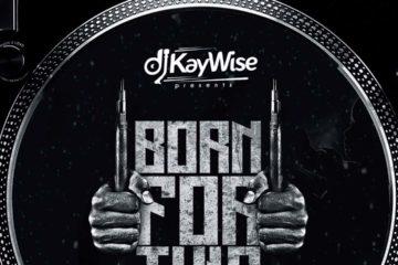 DJ Kaywise – Born For This Mixtape (Vol. 3)