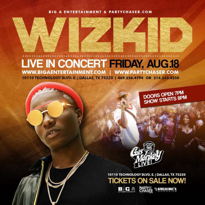 Wizkid Takes #SFTOS To Dallas, Texas This Friday, Aug 18 | View Details