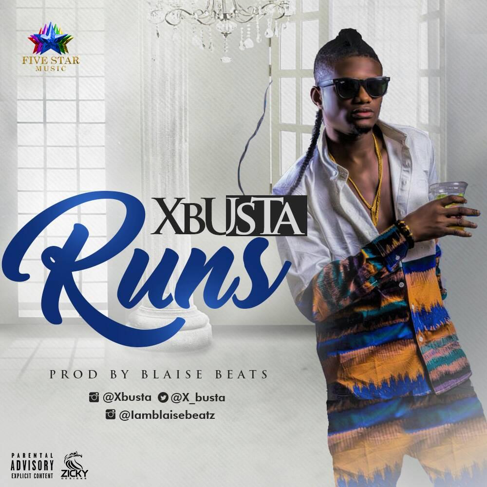 Xbusta - Runs (Prod. By Blaise Beats)