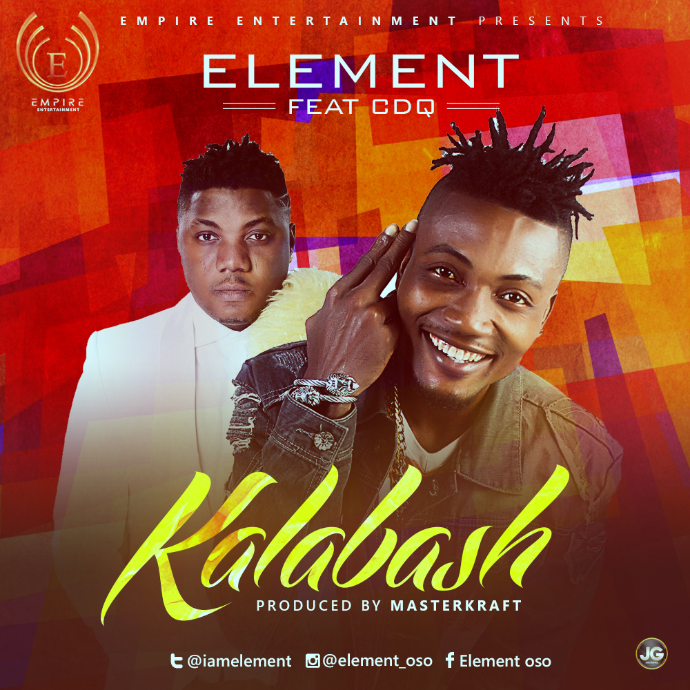 VIDEO: Element ft. CDQ – Kalabash
