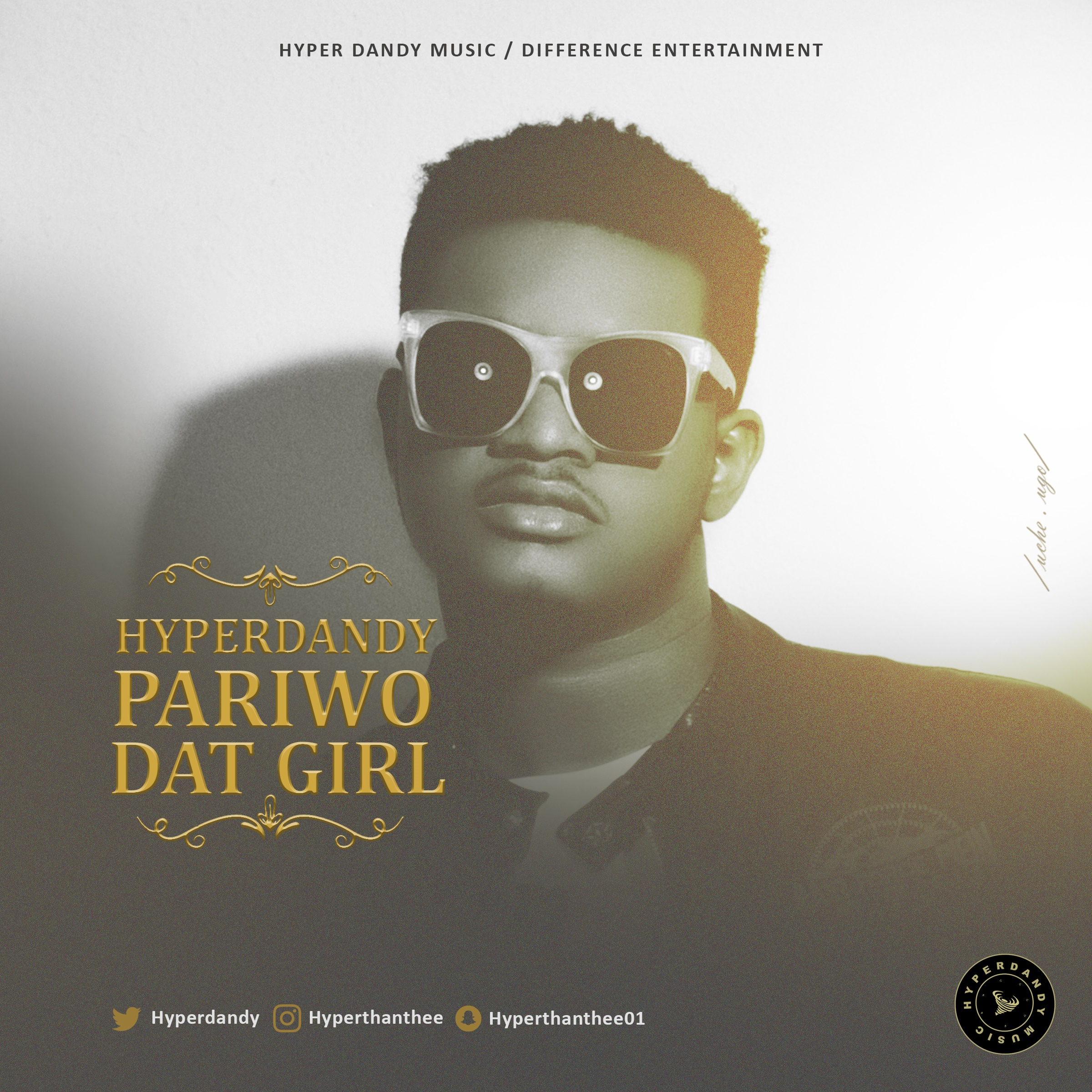 Hyperdandy – Pariwo + Dat Girl