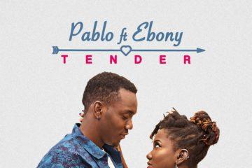 Pablo Ft. Ebony – Tender