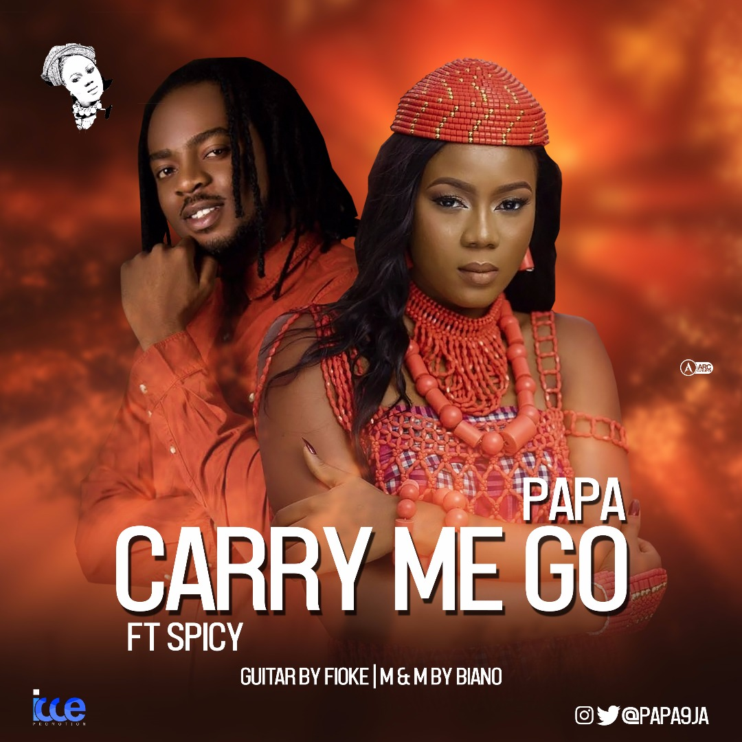 Papa – Carry Me Go Ft. Spicy (prod. Spicy)