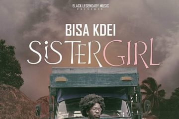 VIDEO: Bisa Kdei – Sister Girl