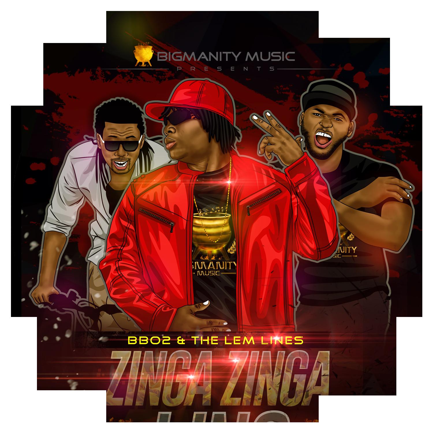 BB02 & THE LEM LINES – ZINGA ZINGA LING