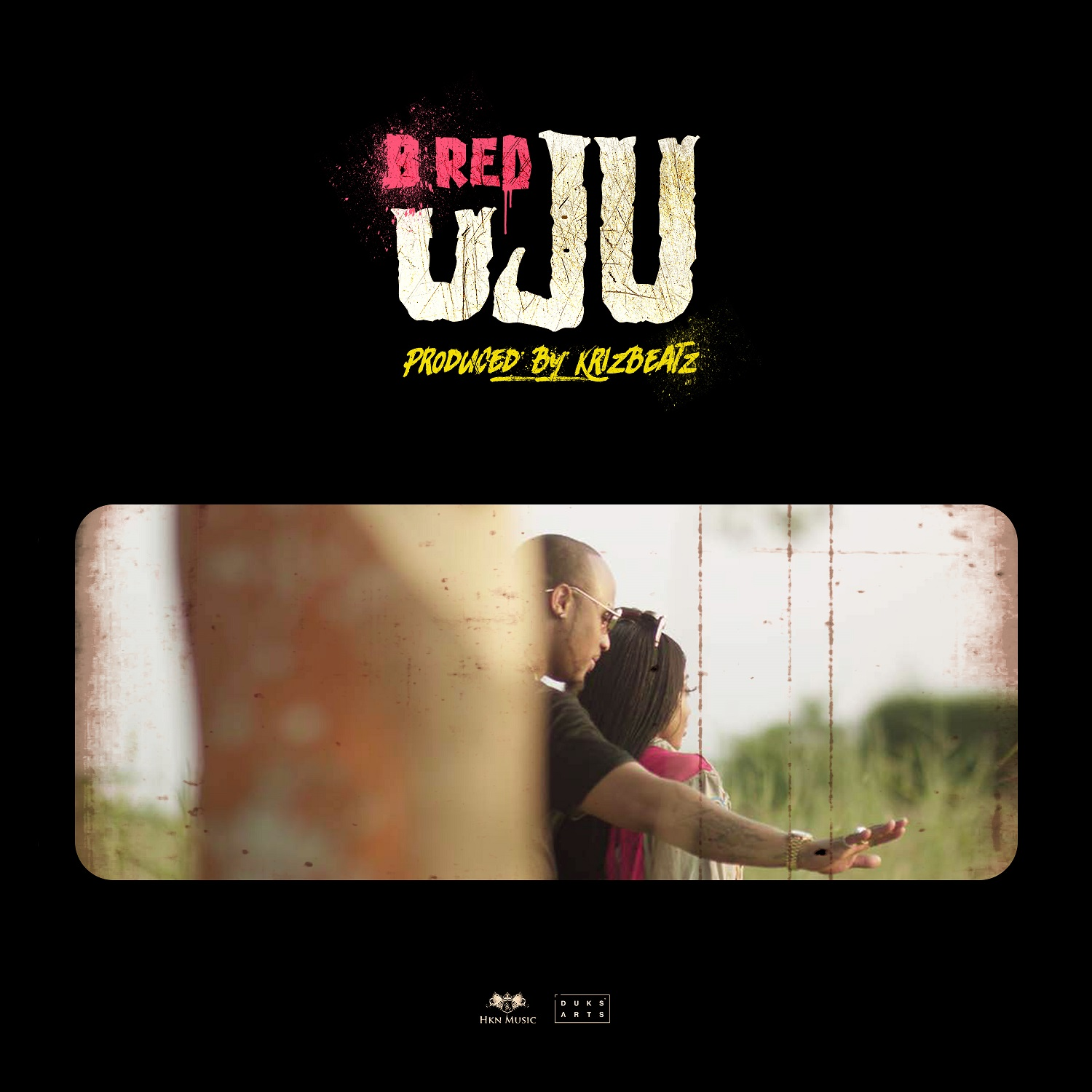 B Red - Uju (Prod. by KrizBeatz)