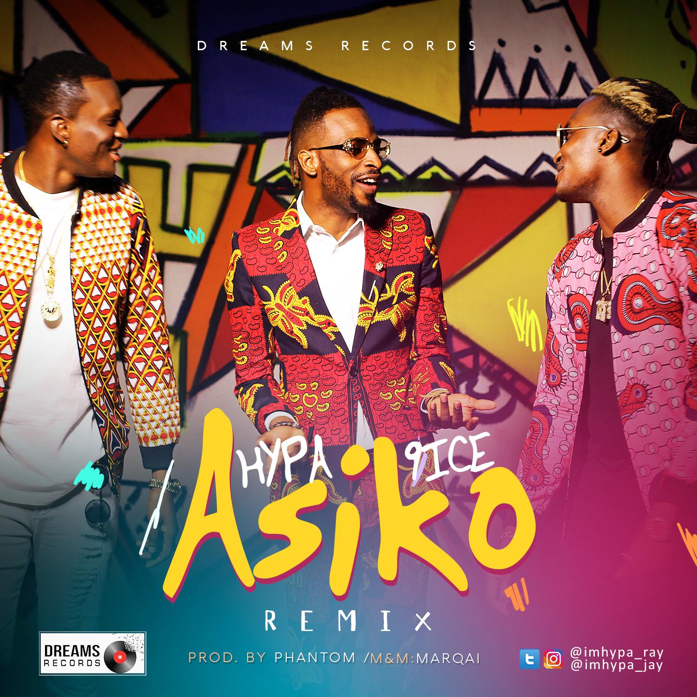 Hypa ft. 9ice – Asiko (Remix)