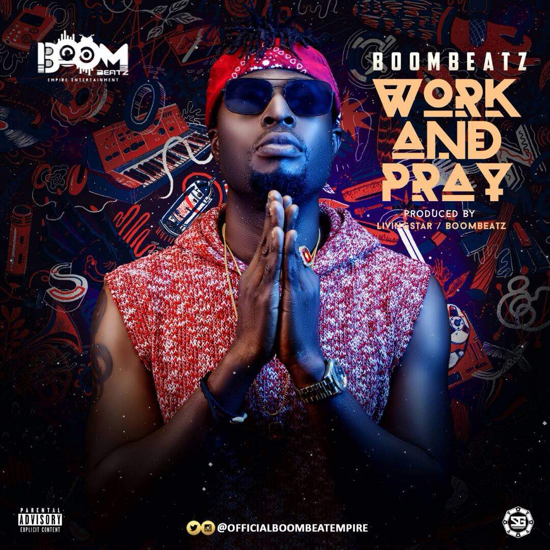 VIDEO: Boombeat – Work And Pray