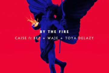 VIDEO: Caise ft. Waje, Bez & Toya Delazy – By The Fire
