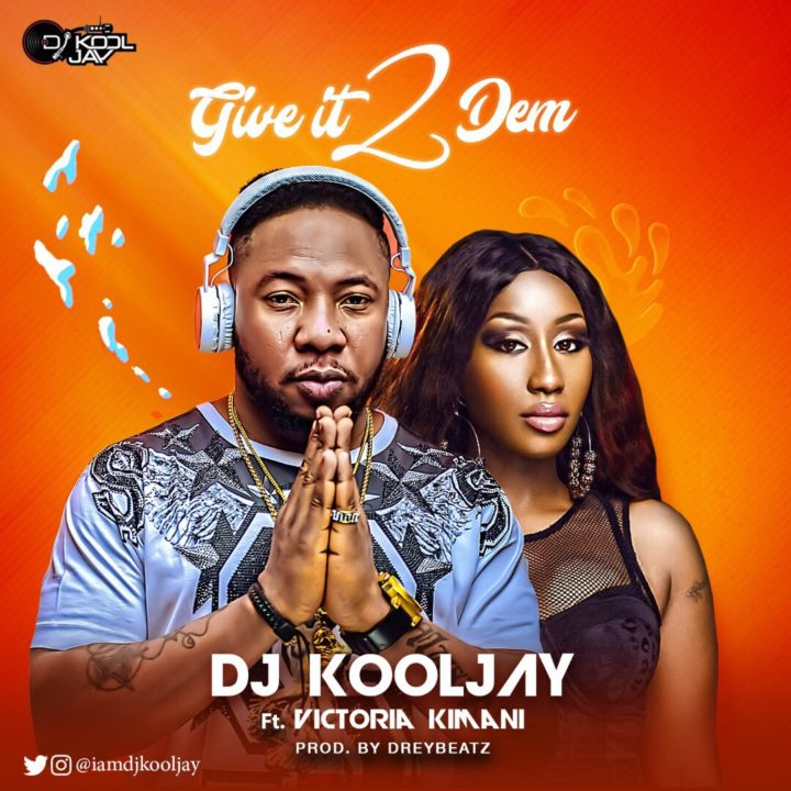 DJ Kool Jay Ft. Victoria Kimani - Give It 2 Dem (prod. Drey Beatz)