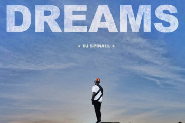 "DJ Spinall Unveils ""Dreams"" Cover Art 