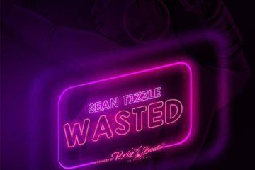 Sean Tizzle – Wasted (Prod. Krizbeatz)