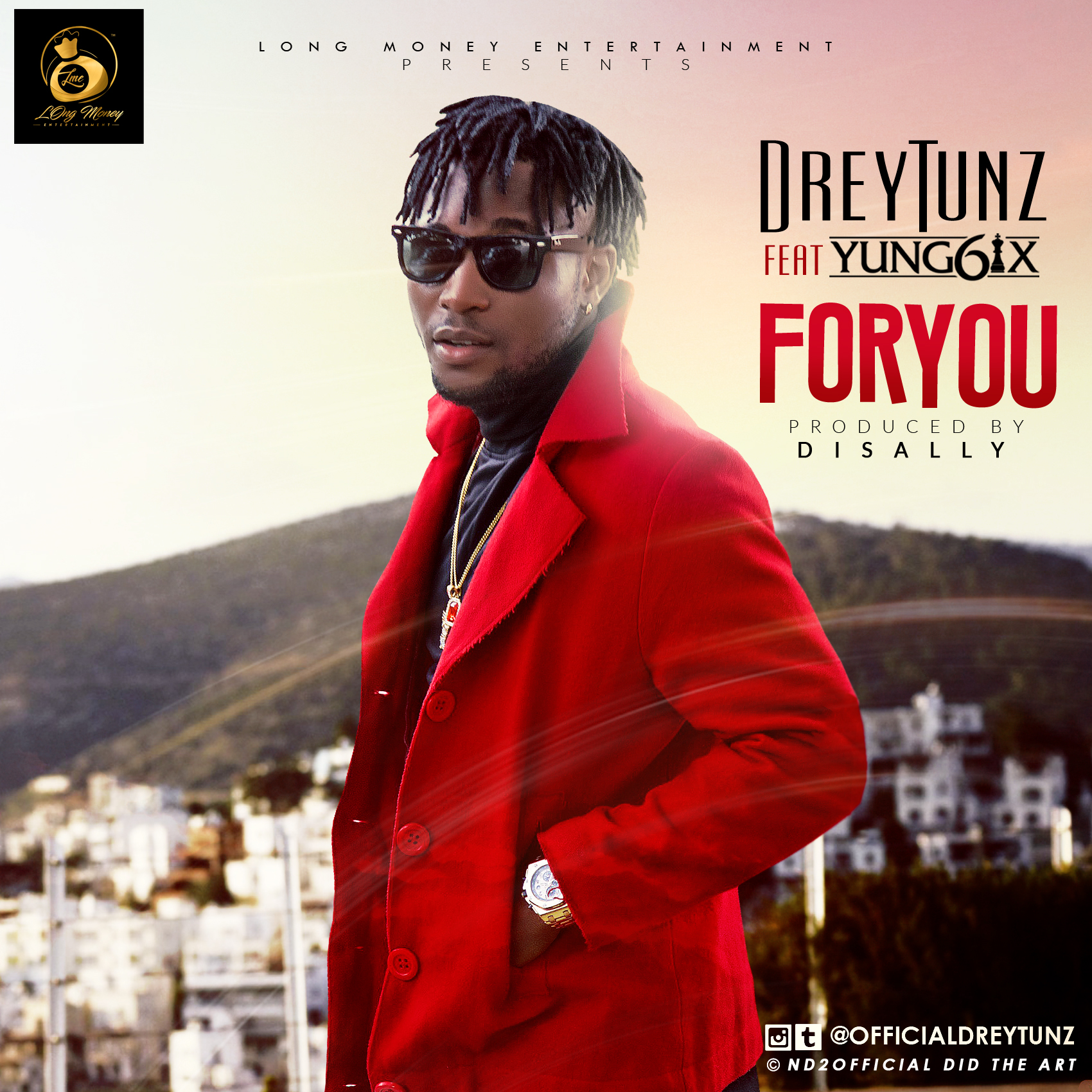 DreyTunz ft. Yung6ix – For You