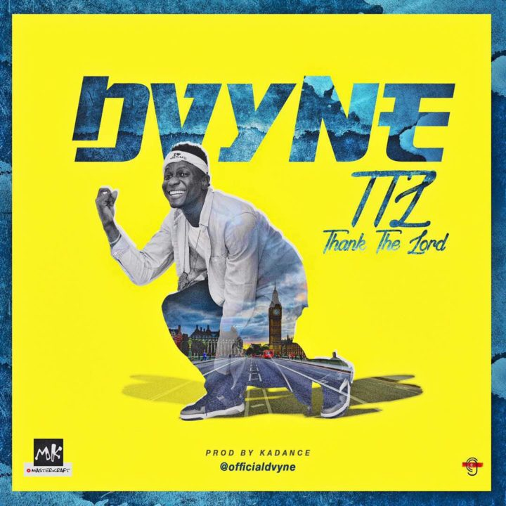 DvYne - TTL (Thank The Lord)
