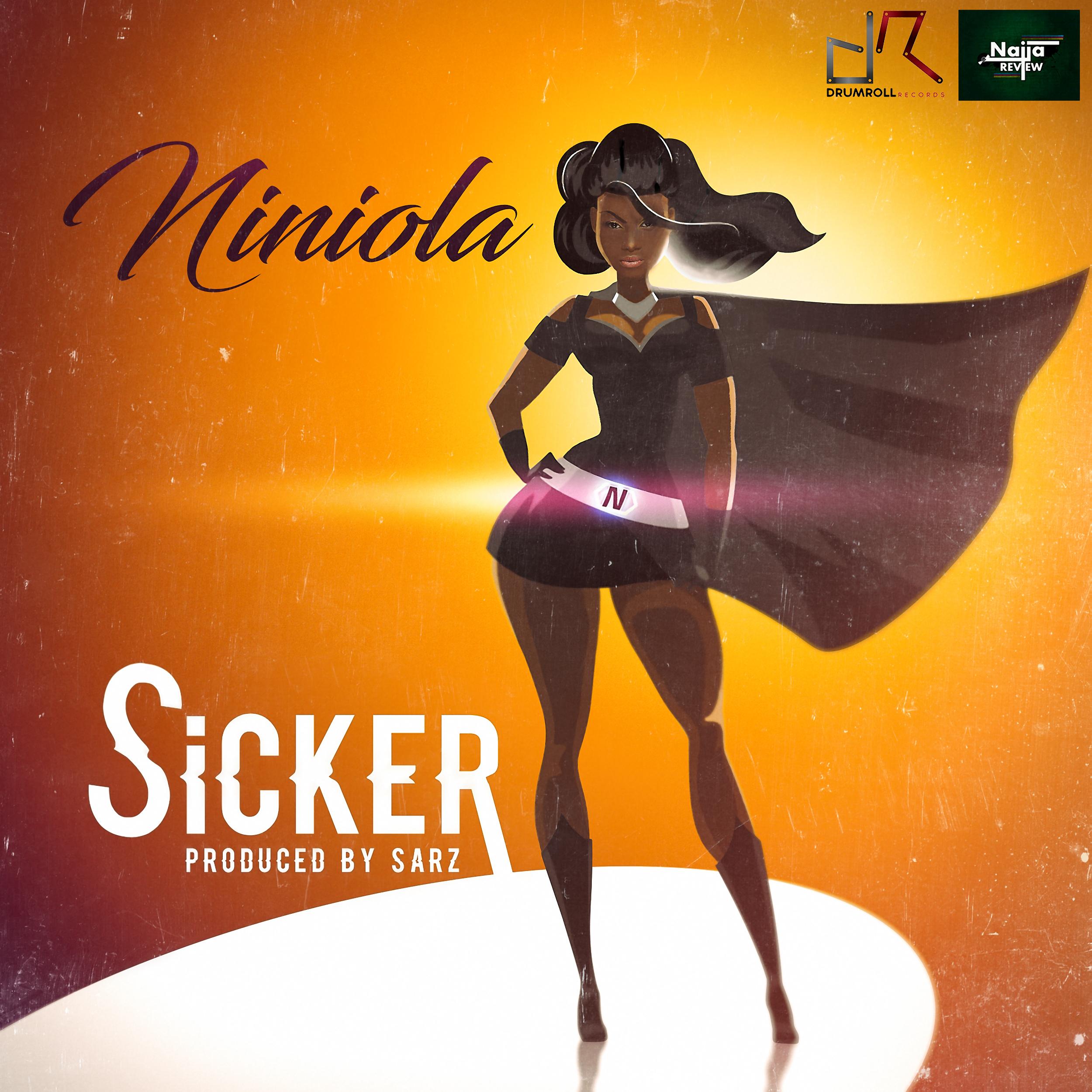 Niniola - Sicker (prod. Sarz)