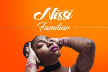 Nissi – Familiar (prod. Chopstix)
