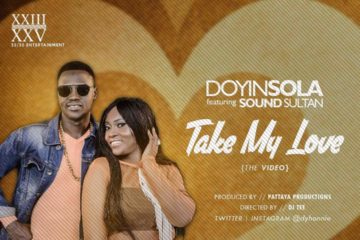 VIDEO: Doyinsola ft. Sound Sultan – Take My Love