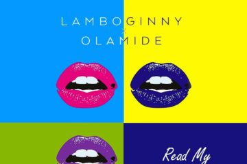 Lamboginny ft. Olamide – Read My Lips