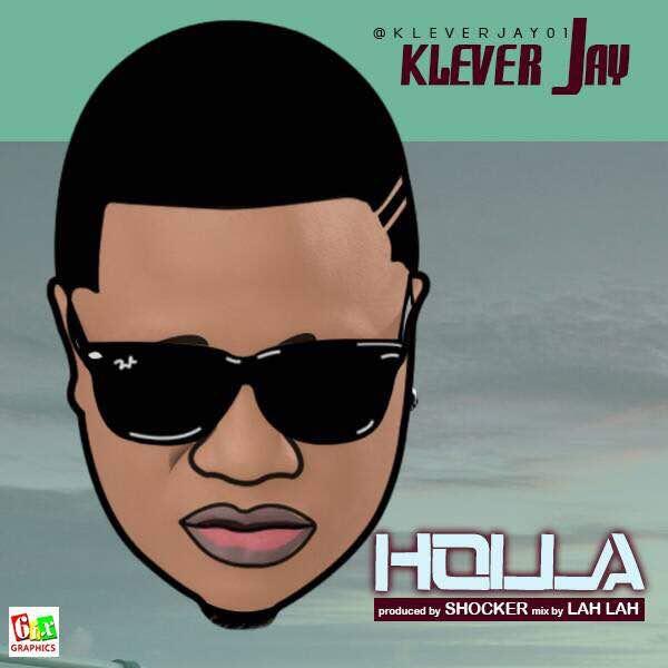 Klever Jay - Holla (prod. Shocker Beat)