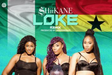 SHiiKANE ft. Stonebwoy – Loke (Remix)
