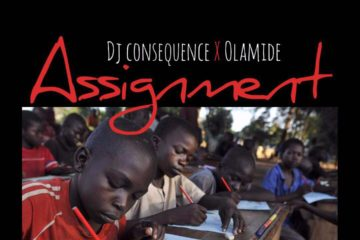 DJ Consequence ft. Olamide – Assignment (prod. Young Jonn)