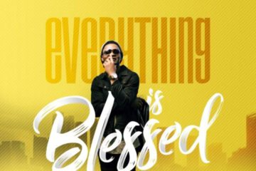 Joe Praize – Everything Is Blessed