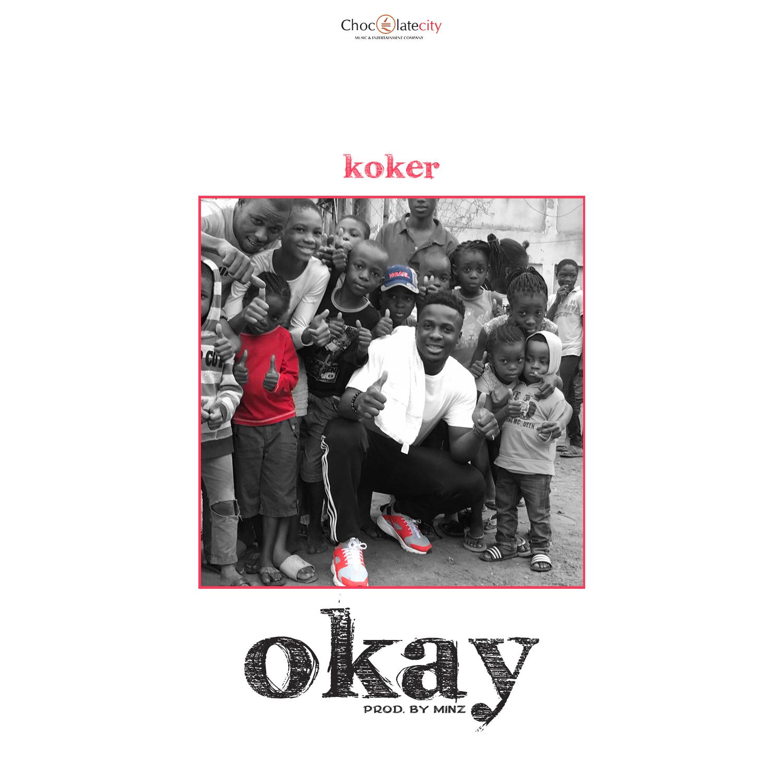 Koker - Okay (Prod. by Minz)