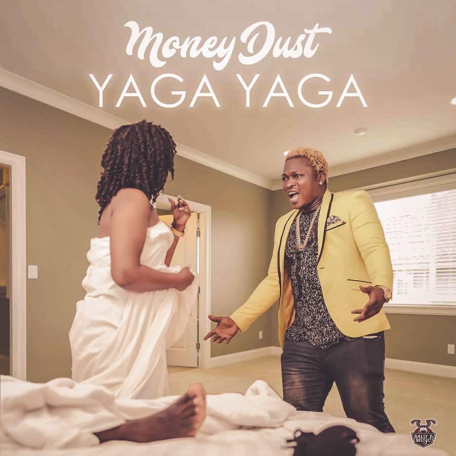 VIDEO: Money Dust – Yaga Yaga