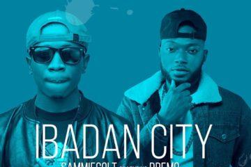 Sammiecolt Ft. Dremo – Ibadan City (prod. SynX)