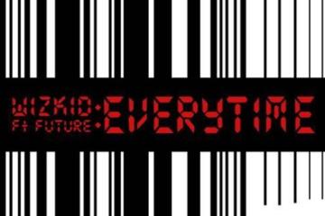 Wizkid ft. Future – Everytime (prod. Shizzi)