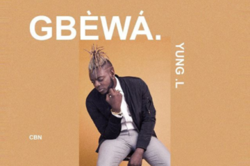 Yung L – Gbewa