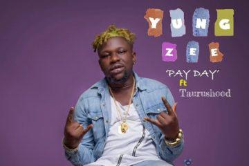 YungZee – Pay Day Ft. Taurushood