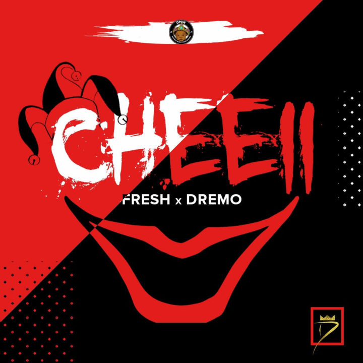 VIDEO: Fresh x Dremo - Cheeii