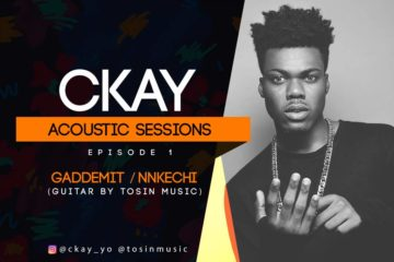 VIDEO: CKay – Gaddemit | NKechi (Acoustic Mashup)