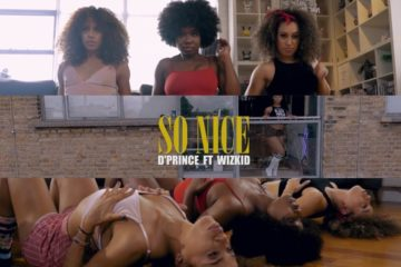 VIDEO: D'Prince ft. Wizkid – So Nice (Dance Video)